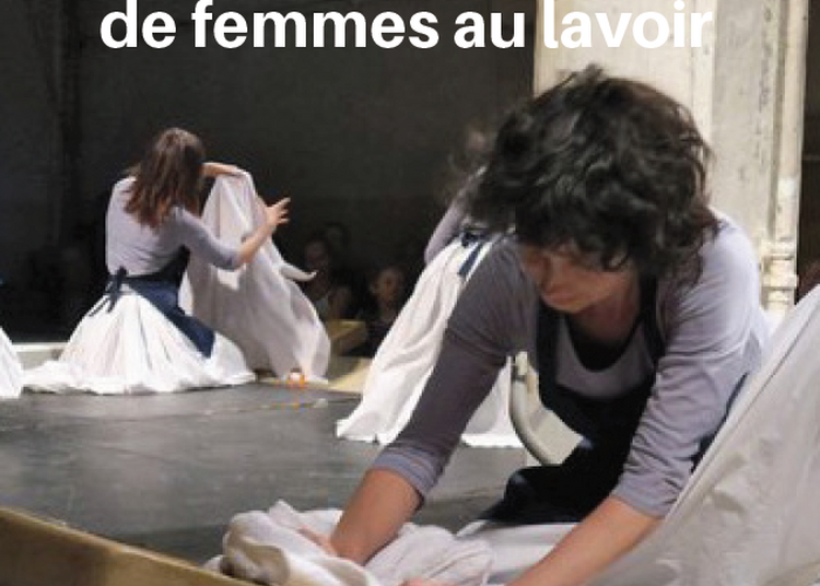 Voix publiques de femmes au lavoir à Lyon