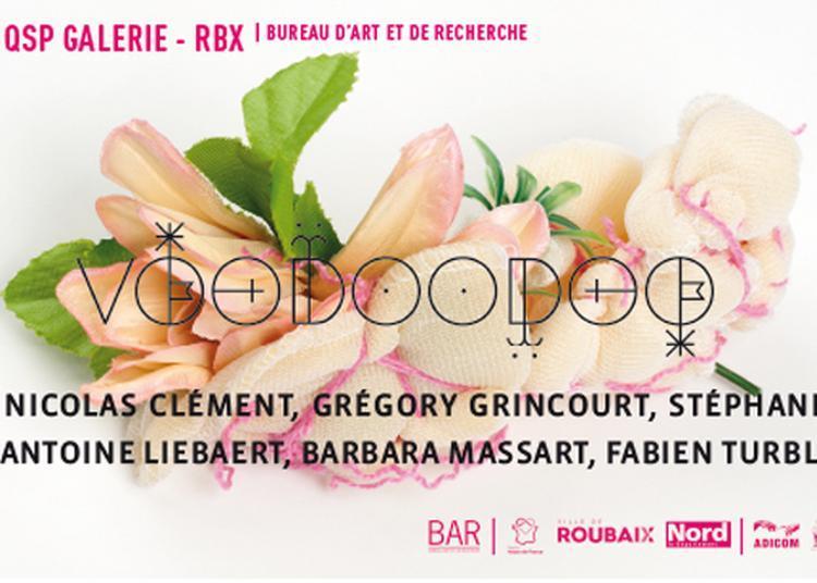 Voodoodoo à Roubaix