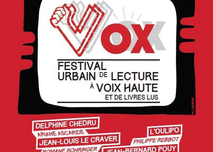 Vox, Le Festival Urbain De Lecture À Voix Haute Et De Livres Lus 2018