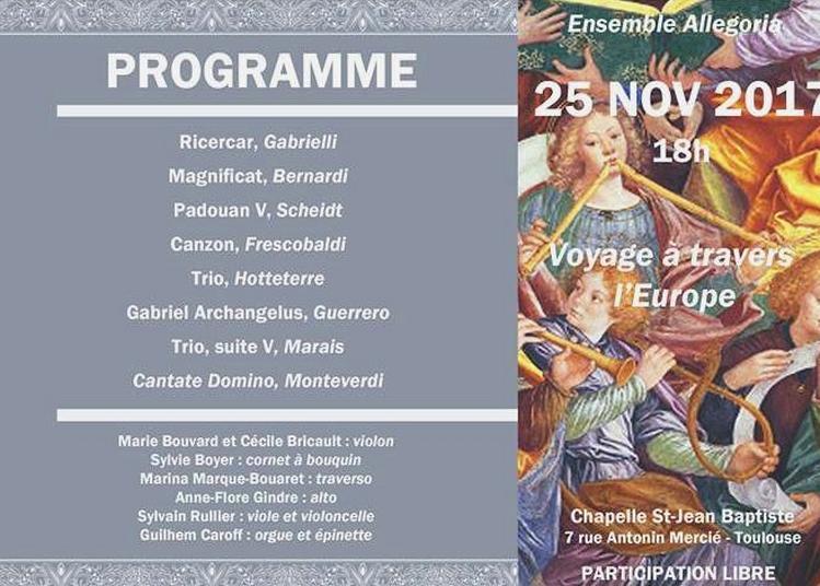 Voyage à travers l'Europe - Musiques Renaissance et Baroque à Toulouse