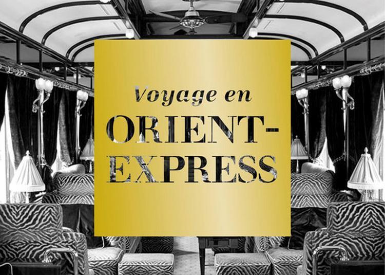 Voyage En Orient-Express à Paris 9ème