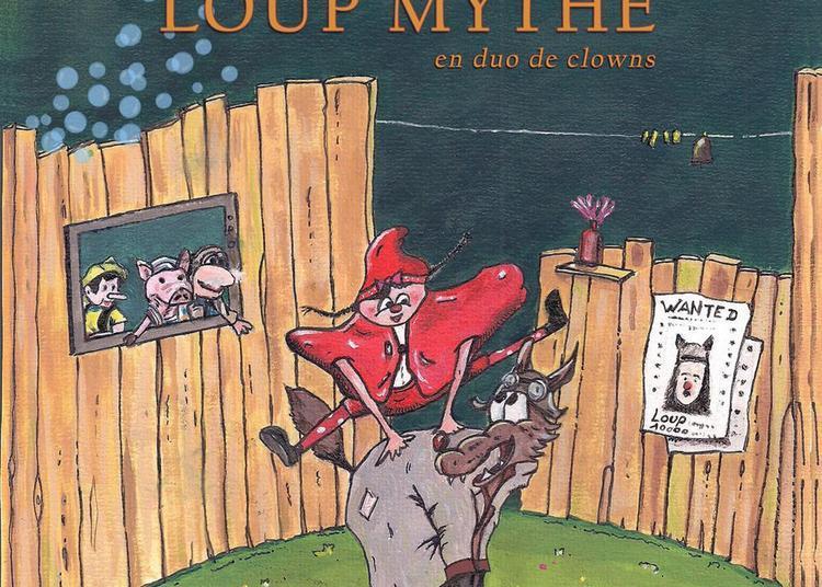 Wanted loup mythé en duo de clowns à Ramonville saint Agne