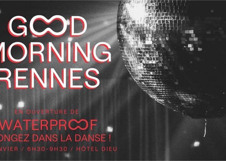 Waterproof / Good Morning Rennes 2020