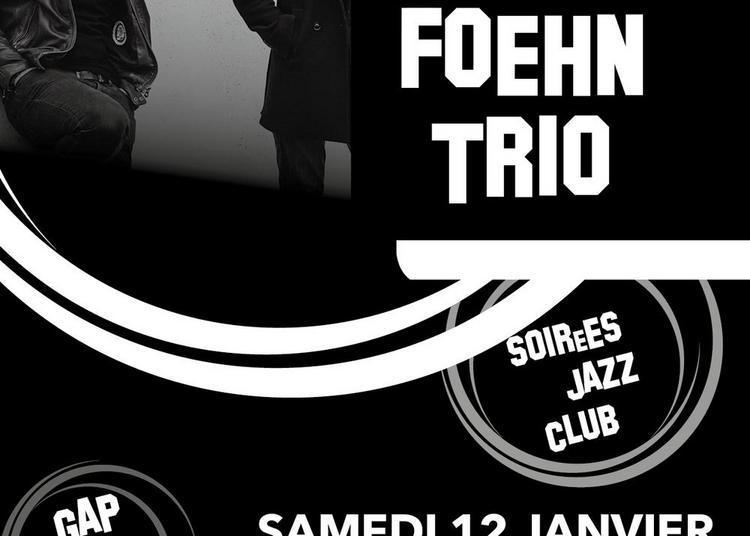 Foehn Trio à Gap