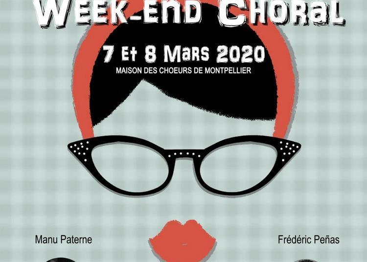 Week-end Choral à Montpellier
