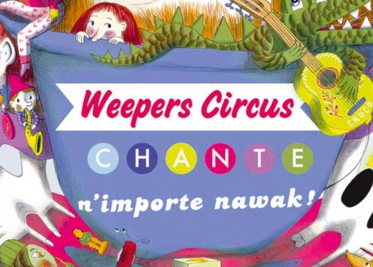 Weepers Circus (Fête de la Musique 2018) à Luneville