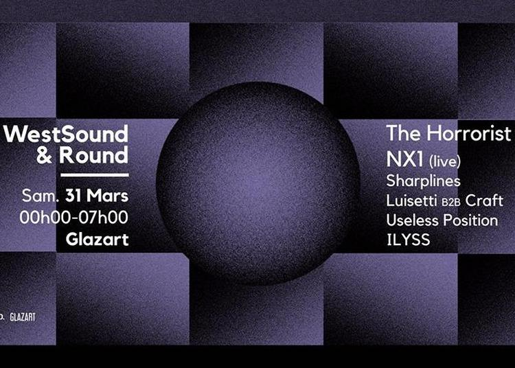 WestSound X ROUND | W/ The Horrorist, NX1, And More à Paris 19ème