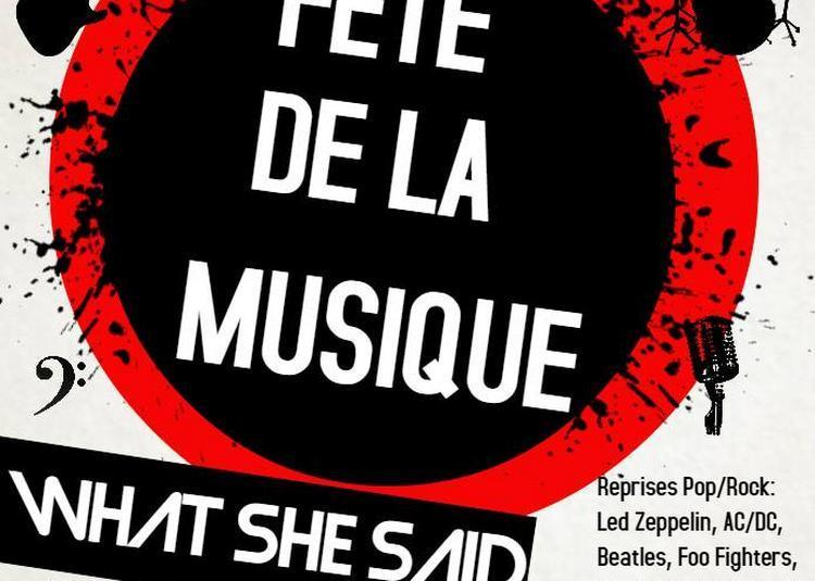What she said (Fête de la Musique 2018) à Lyon