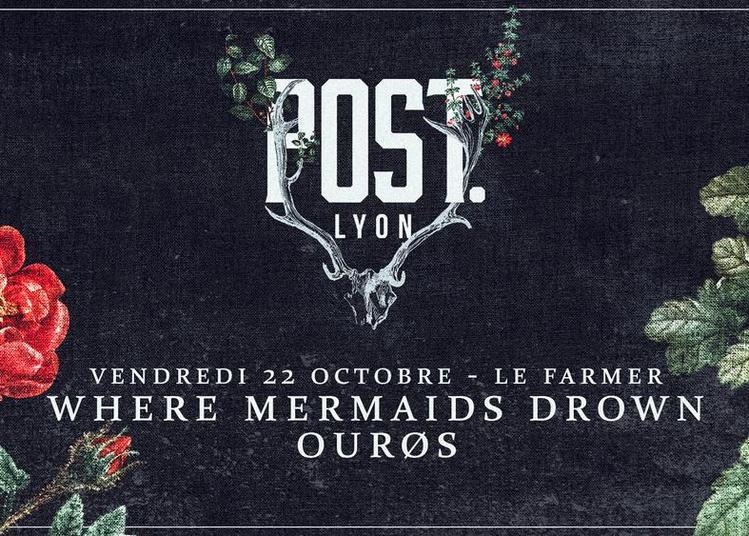 Where Mermaids Drown / Ourøs (post. Lyon)