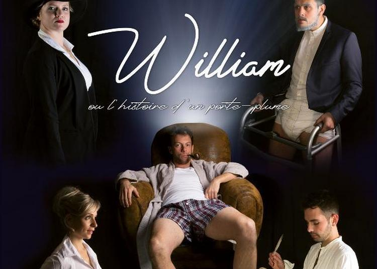 William Ou L'histoire D'un Porte Plume à Trelaze