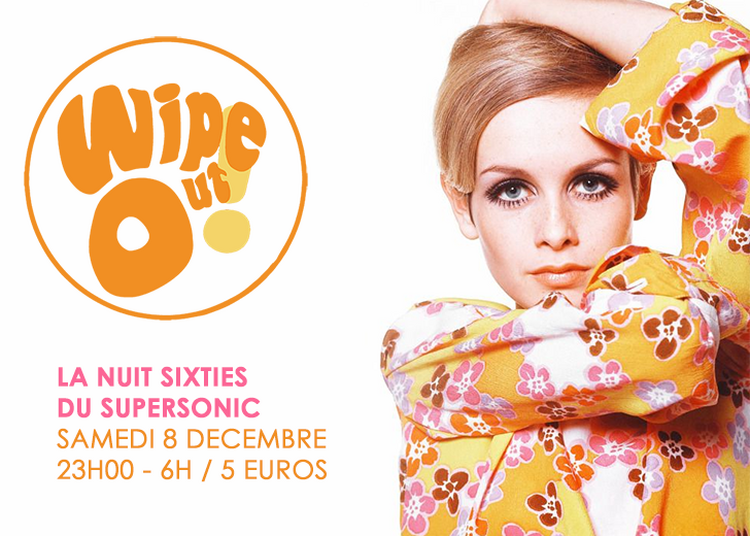 Wipe Out! / 60s Party à Paris 12ème