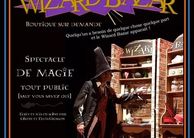Wizard Bazar à Marseille