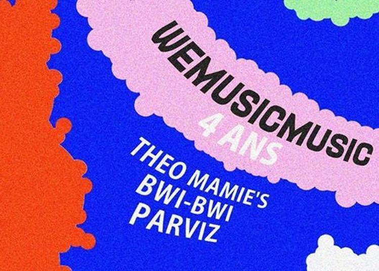 WMM 4 ans : Théo Mamie's - Bwi-Bwi - Parviz à Paris 11ème