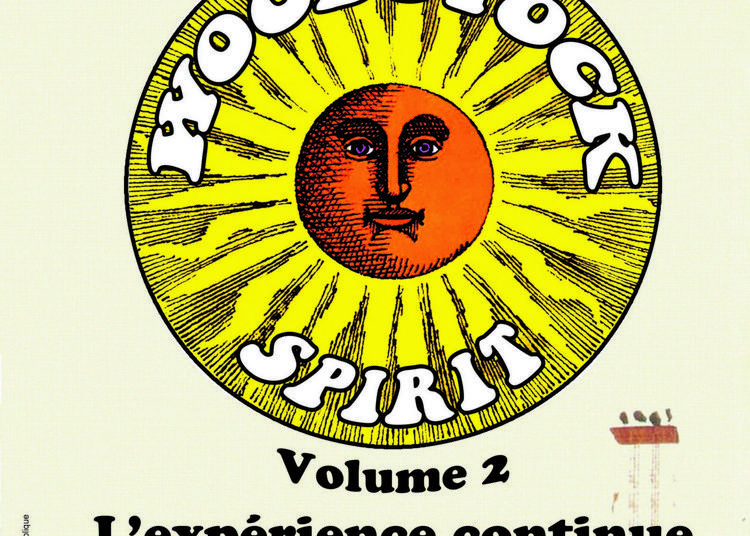 Woodstock Spirit Vol 2 L'expérience Continue à Saint Maximin la Sainte Baume