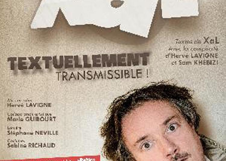 Xal   Textuellement Transmissible à Montlhery