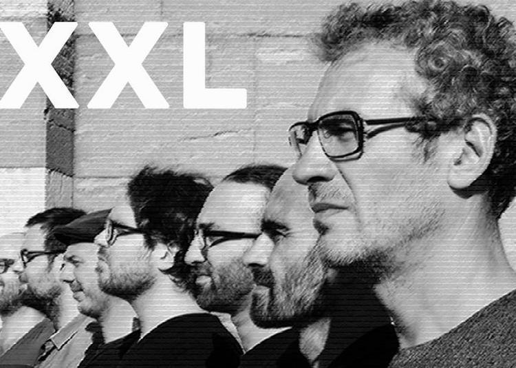 XXL ! Chanson, Jazz, Rock, Pop - Nouvelle création Eric Prost ! à Macon