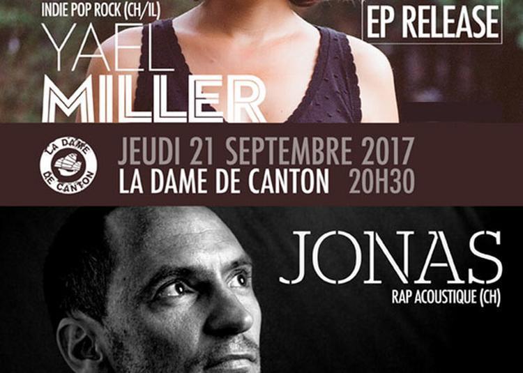 Yael Miller + 1ere Partie Jonas à Paris 13ème