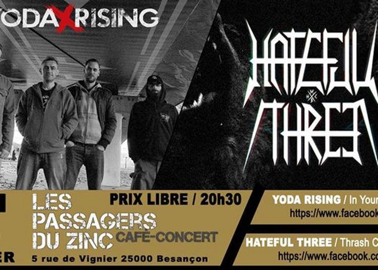 Yoda Rising / Hateful Three (prix libre) à Besancon