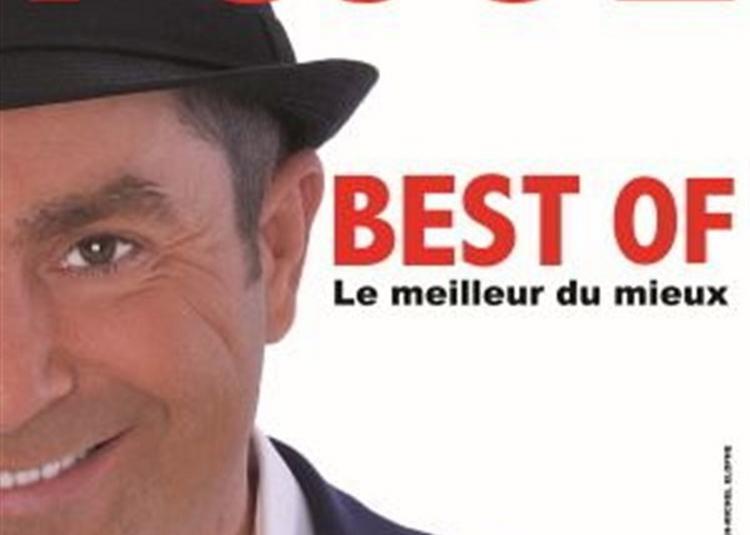 Yves Pujol Dans Best Of, Le Meilleur Du Mieux à Carnoux en Provence