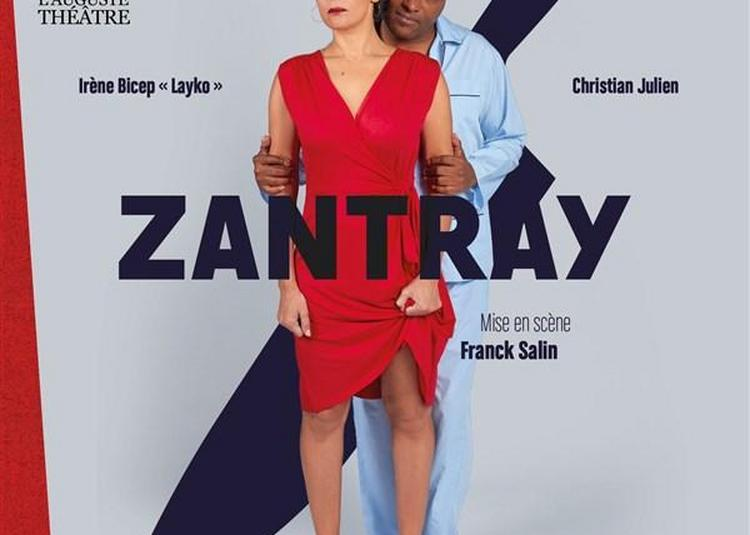 Zantray à Paris 11ème