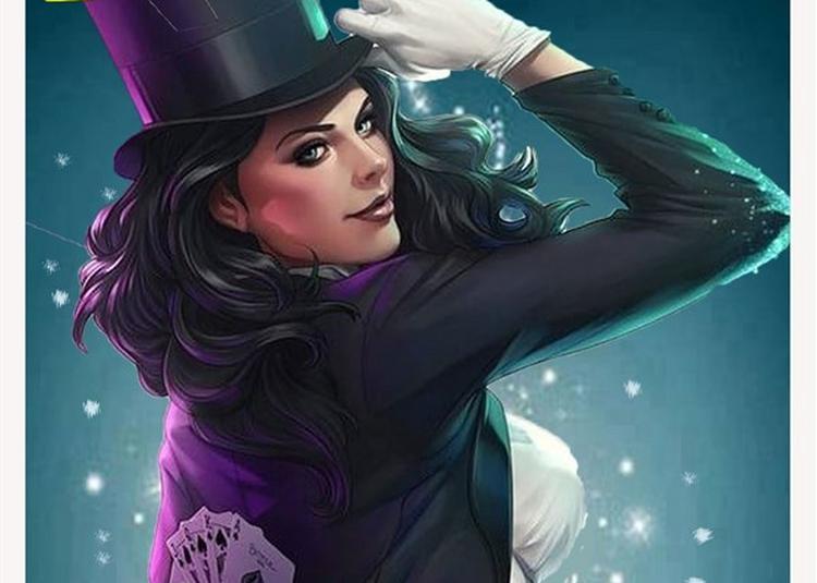 Zatanna : Magie Et Mentalisme à Nice