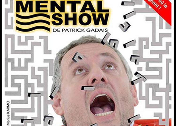 Ze One Mental Show à Avignon