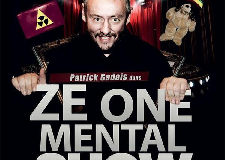 Ze One Mental Show à Montauban