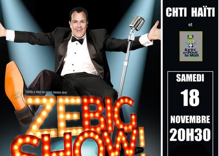 Zebigshow ! - Jeremy Cirot à Orchies