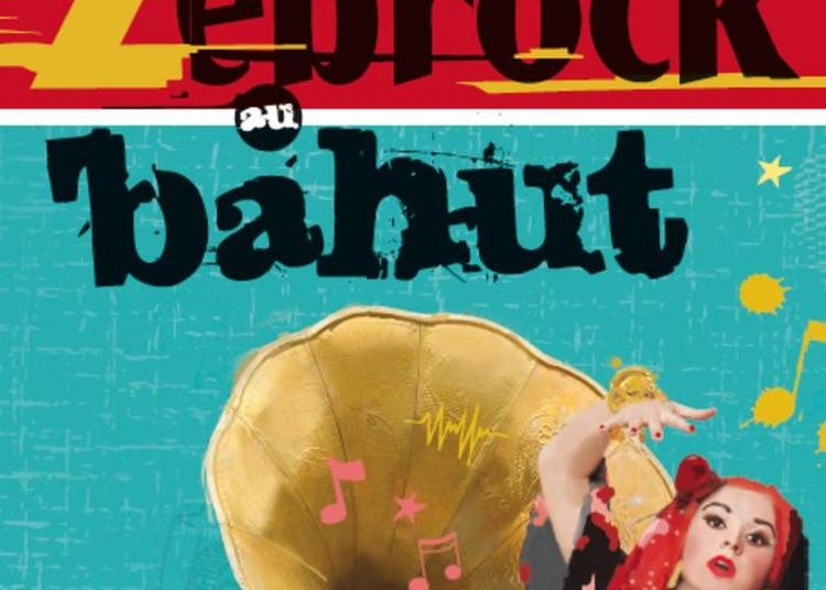 Zebrock, Trente Ans D'histoire Musicale En Seine-saint-denis à Bobigny