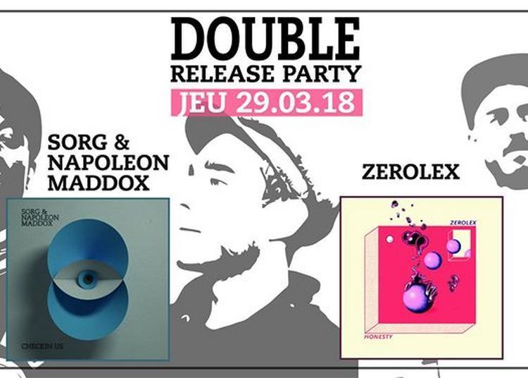 Zerolex + Sorg & Napoleon Maddox - LIVE Double Release Party à Besancon