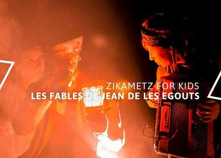 Zikametz For Kids #14 - Les Fables de Jean de les Égouts à Metz