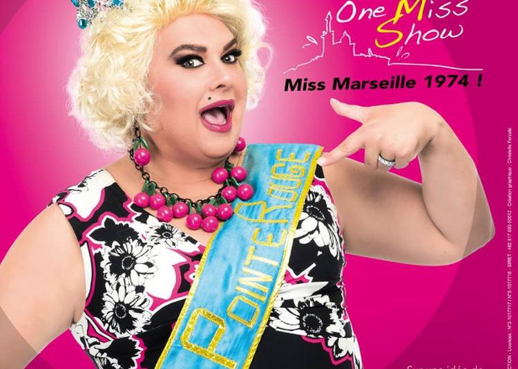 Zize Dans Le One Miss Show à Saint Maximin la Sainte Baume