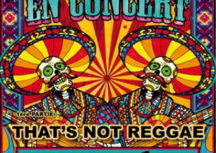 Zoufris Maracas + That'S Not Reggae à Le Pradet
