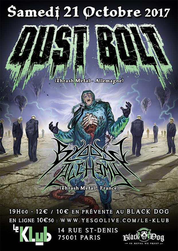 Concert dust bolt bloody alchemy paris samedi 21 octobre 2017 - Expo paris octobre 2017 ...